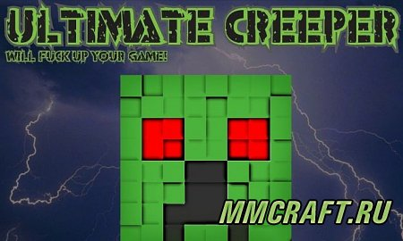 Мод UltimateCreeper для Minecraft 1.5.2