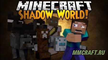 Shadow World для Minecraft 1.7.10