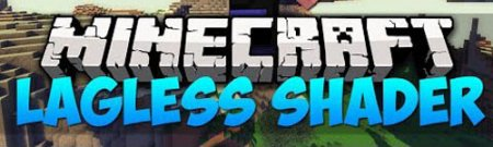 Шейдеры Lagless Shaders для Minecraft 1.7.10