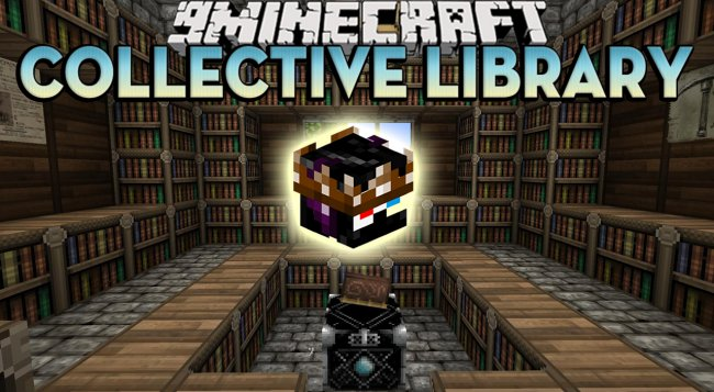 Мод Collective Library 1.16.1/1.15.2